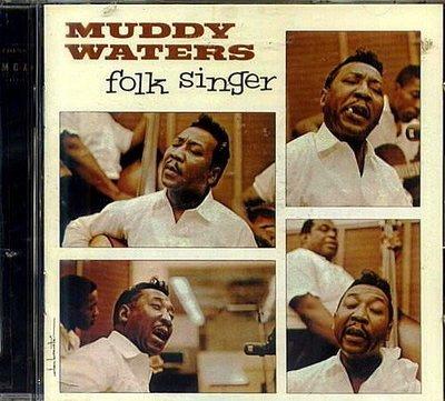 【美國版】民謠歌手 Folk Singer /馬帝華特斯 Muddy Waters---CHD12027