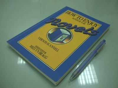 6980銤:A13-3ab☆1984年『HOW TO ENJOY NOVELS 如何欣賞小說』SCANNELL《書林》