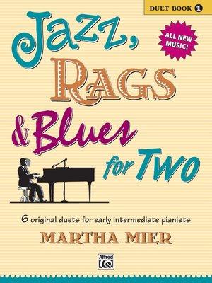 【599免運費】Jazz, Rags & Blues for Two, Book 1 Alfred 00-21386