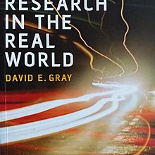 Doing Research in the Real World. David E.Gray, 2004