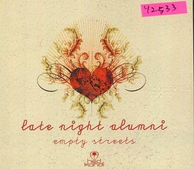 *還有唱片行* LATE NIGHT ALUMNI / EMPTY STREETS 二手 Y2533