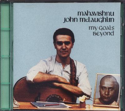 【弦外之音∮】John McLaughlin–My Goals Beyond / 1CD /美銀圈首版/銘心絕品