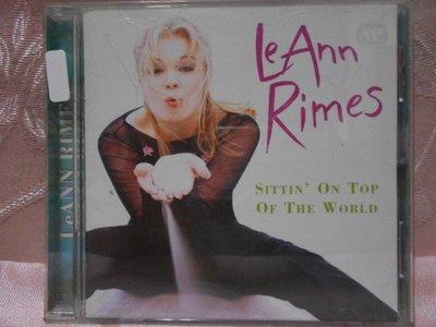 【采葳音樂網】-西洋CD–LeAnn Rimes〝SITTIN' ON TOP OF THE WORLD〞專輯  A5
