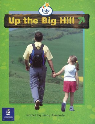 初級英文繪讀本  Up the Big Hill  《Info Trail》原價105元
