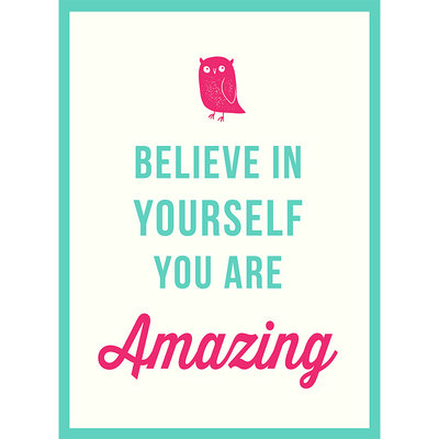 Believe in Yourself : You Are Amazing 英文原版 相信自己,你很棒
