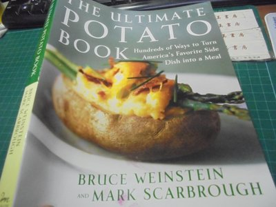 The Ultimate Potato Book: Hundreds of Ways to Turn America's