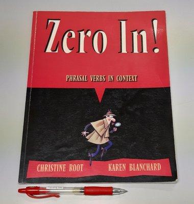 趣味學習 常用英文片語動詞Zero In! Phrasal Verbs in Context (九成新、無書寫畫記)