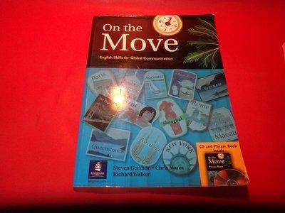 【愛悅二手書坊 04-42】On the Move       Longman  台灣培生(內附光碟)