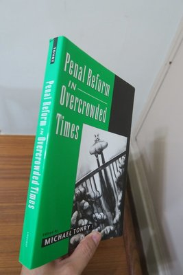 【英文舊書】[犯罪學]Penal Reform, Michael Tonry 關於歐美日刑事政策/改革論文集
