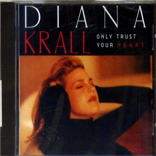 【進口版】相信你的心 / 戴安娜克瑞兒 Diana Krall ---0598102