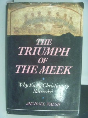 【書寶二手書T9/原文書_QCQ】The Triumph of the Meek