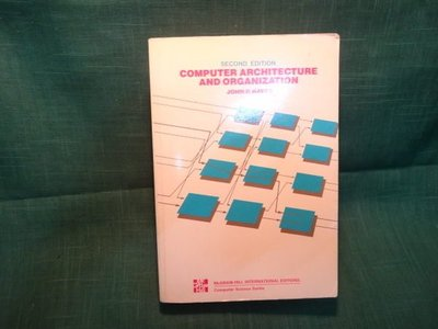 【愛悅二手書坊 16-15】COMPUTER ARCHITECTURE AND ORGANIZATION SECOND EDMON
