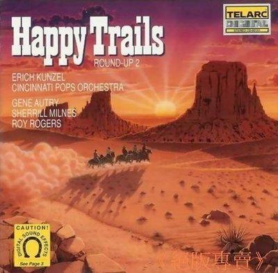 《絕版專賣》西部大趕集 2 Round Up 2 / Happy Trails 歡樂篷車隊 (美版.無IFPI)
