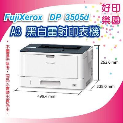 好印樂園+含稅【取代DP3105】富士全錄 Fuji Xerox DocuPrint 3505d A3 黑白雷射印表機