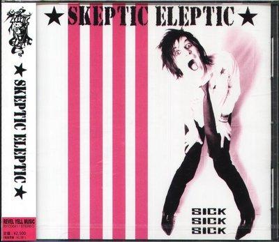 K - SKEPTIC ELEPTIC - SICK SICK SICK - 日版 - NEW