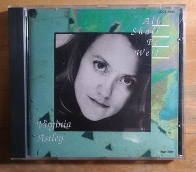 VIRGINIA ASTLEY-All Shall Be Well 日本CD 無刮痕