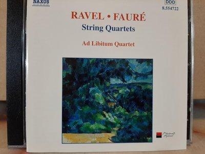 Ad Libitum Qt,Ravel,Faure-S.qt,李畢騰四重奏團,演繹拉威爾,佛瑞弦樂四重奏,如新。