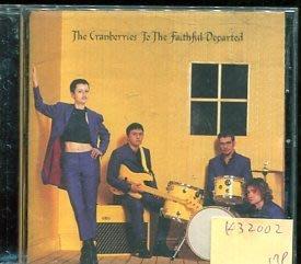 *真音樂* THE CRANBERRIES / TO THE FAITHFUL DEPARTED 二手 K32002