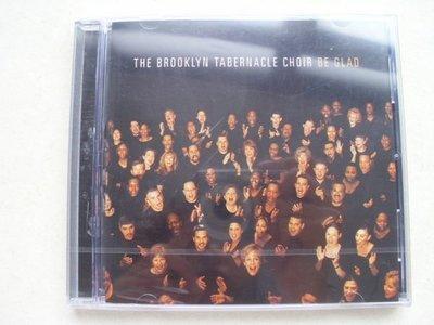 ///李仔糖二手CD唱片*2001年美國版THE BROOKLYN TABERNACLE CHOIR BE GLAD=全新未拆(s682)