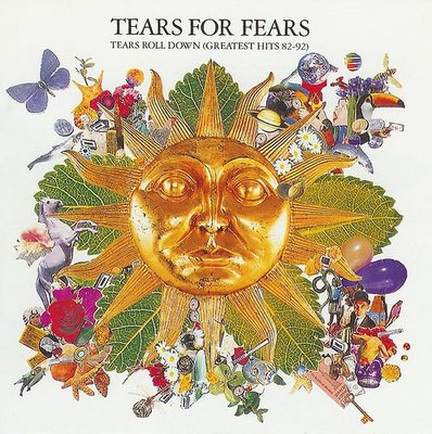 Tears for Fears 驚懼之淚 -- Tears Roll Down (Greatest Hits 82-92)  十年精選集 無ifpi