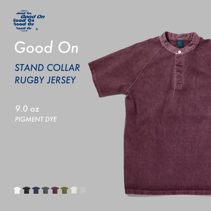 WaShiDa【GOST1503P】Good On 日本品牌 顏料染色 RUGBY 立領 無領 亨利領 POLO衫 T恤