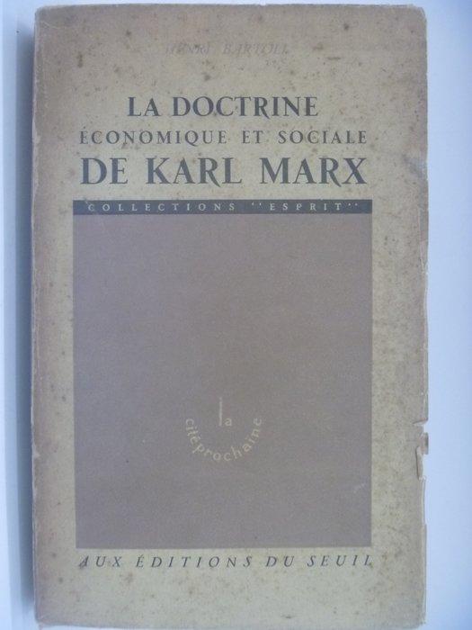 【月界】LA DOCTRINE ECONOMIQUE ET SOCIALE DE KARL MARX 〖大學社科〗AKW