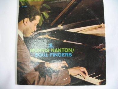 MORRIS NANTON - SOUL FINGERS - 鋼琴演奏 - 早期黑膠唱片 進口版 - 301元起標