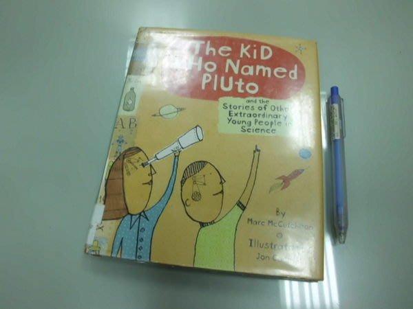 6980銤:A15-4☆2004年『The Kid Who Named Pluto』原文 英文童書繪本