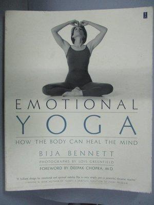 【書寶二手書T4/體育_WEZ】Emotional Yoga: How the Body Can Heal the Mi