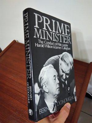 【英文舊書】英國的二任首相如何決策 Prime Minister, Bernard Donoughue