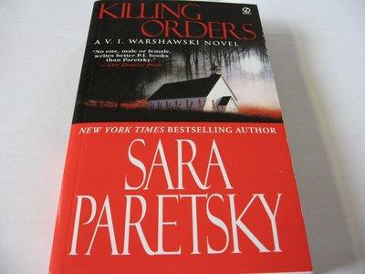 Killing Orders (Warshawski系列)/Sara Paretsky 英文推理小說 近全新 大眾平裝版