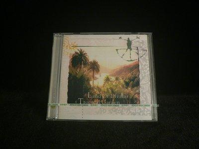 乖乖@賣場~全新CD~7.Land Of Dreams 8.Tropical Garden金革唱片DM504