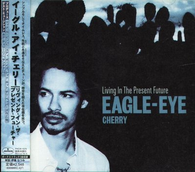 K - Eagle-Eye Cherry - Living in the Present Future 日版+2 NEW