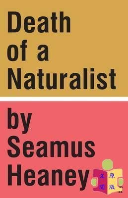 [文閲原版]Death of a Naturalist 英文原版 一位自然主義者之死  Seamus Heaney