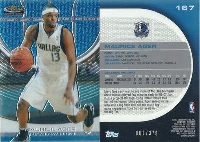MAURICE AGER 2007 TOPPS FINEST 限量新人卡 1/379 首號 #167