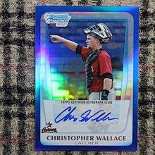 Chris Wallace 2011 1st Bowman Chrome 強打捕手 限量150張 藍亮新人親筆簽名卡