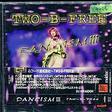 *還有唱片行* TWO B FREE / DANCISM 3 二手 Y4066
