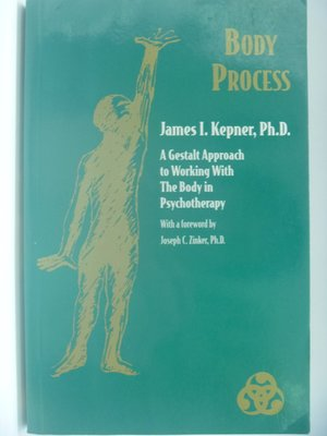 Body Process:Working With the Body in Psychotherapy 〖心理〗CGS
