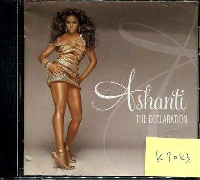 *真音樂* ASHANTI / THE DECLARATION 二手 K7043 (封面底破) (大降價.下標賣3)