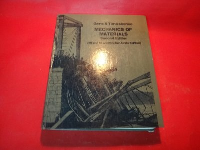 【愛悅二手書坊 07-24】Mechanics of Materials James M. Gere等合著