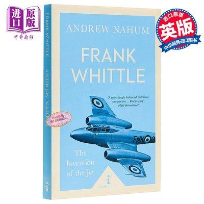 Frank Whittle (Icon Science) 英文原版 圖標科學系列:弗蘭克·惠特爾:噴氣式飛機的發明 科學技術