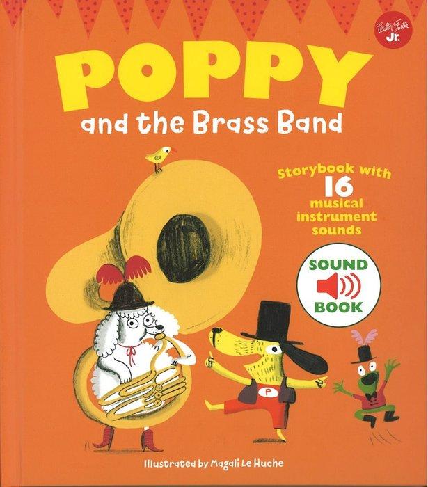 *小貝比的家*POPPY AND BRASS BAND/精裝書/4-5歲中班/樂器聲音書