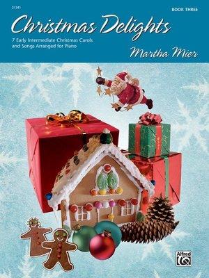 【599免運費】Christmas Delights, Book 3 Alfred 00-21341