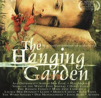 《絕版專賣》迷情花園 / The Hanging Garden 電影原聲帶 (歐版)