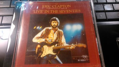 Eric Clapton Timepieces Vol. II 'Live' in the Seventies