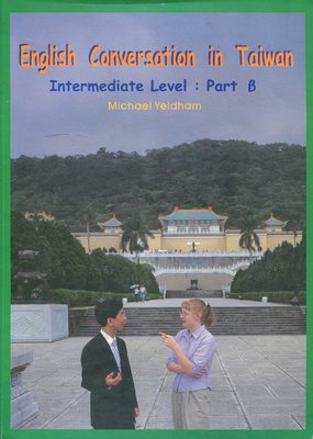 English Conversation in Taiwan (Intermediate Level: Part B