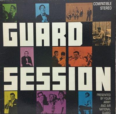 西洋黑膠 GUARD SESSION- NATIONAL GUARD Radio Transcription
