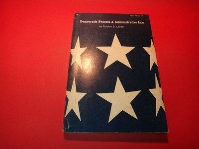 【愛悅二手書坊 30-04】Democratic Process and Administrative Law