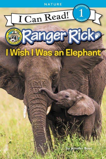 *小貝比的家*RANGER RICK:I WISH I WAS AN ELEPHANT/LEVEL 1/平裝/3-6歲