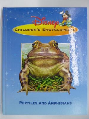 Reptiles & Amphibian-Disney Children's Encyclopedia〖少年童書〗CFA